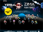VERBAL×ZIMA FUN FORCE
