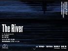The River 日本の演劇人を育てるプロジェクト 在外研修の成果公演